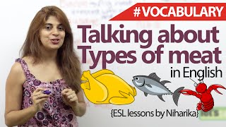 Spoken English Lesson - Different types of meat (Learning English Vocabulary)