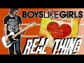 Boys Like Girls - Real Thing Guitar Cover (w/ Tabs)