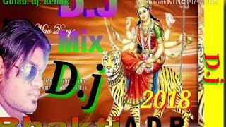 D.j bhakti remax bhojpuri 2020 song gulab mobile dj
