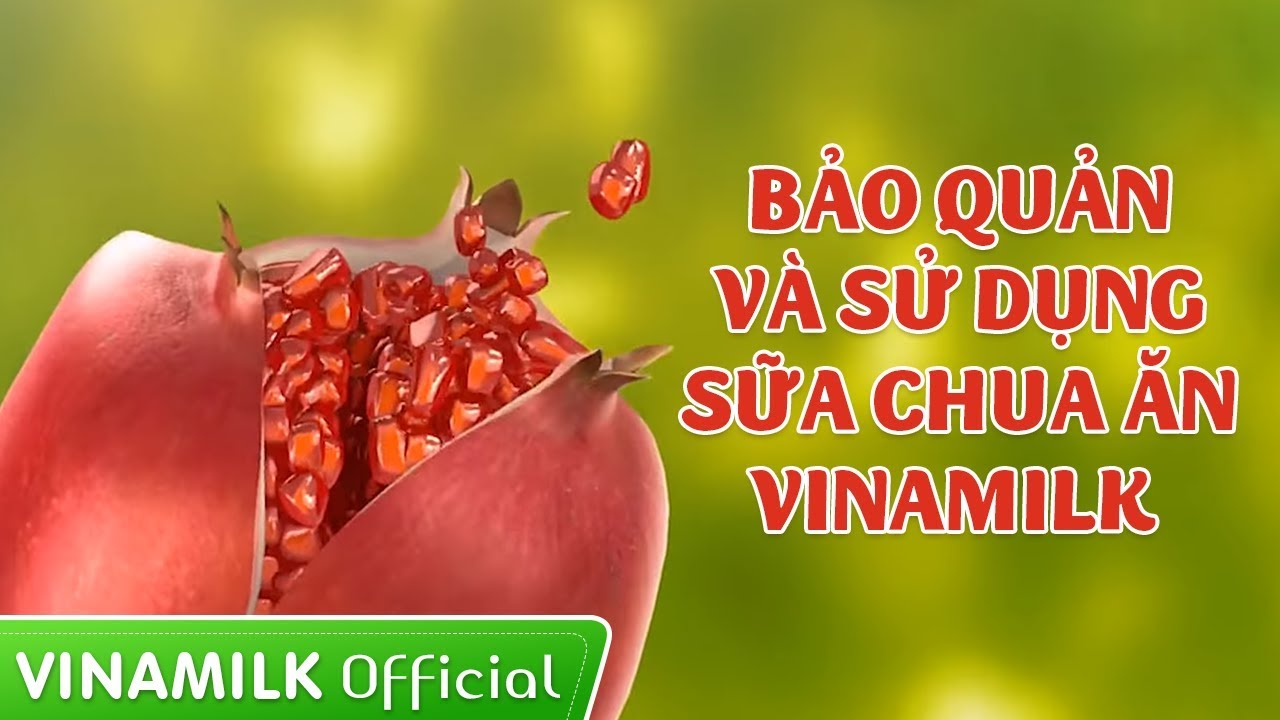 Bảo quản & sử dụng Sữa chua ăn Vinamilk
