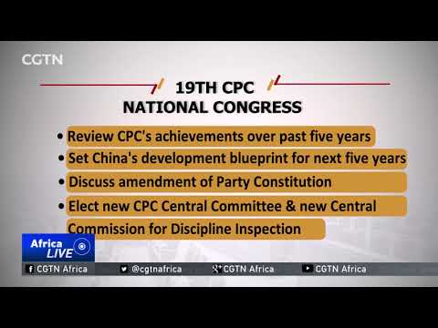 19th CPC National Congress: Overview of China's political event