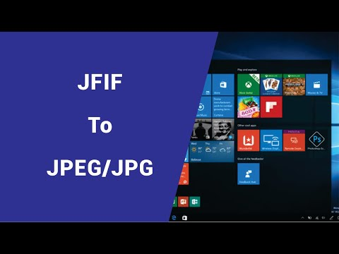 Windows 10 File Extension Problem  - JPEG Saving To JFIF (JFIF TO JPG)