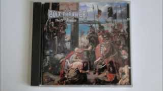 Bolt Thrower - Through the Ages (Outro)
