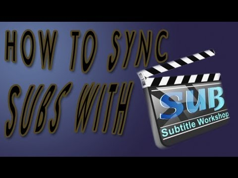 how to add subtitles in movies to synchronize with video