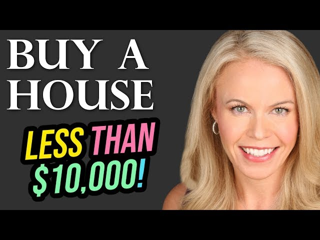 Buy a house with 10K? Yeah, Let's do it!