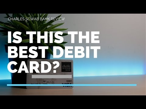 Charles Schwab Debit Card Review (Easy $100 FREE Sign Up)