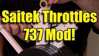 737 MOD FOR SAITEK THROTTLES