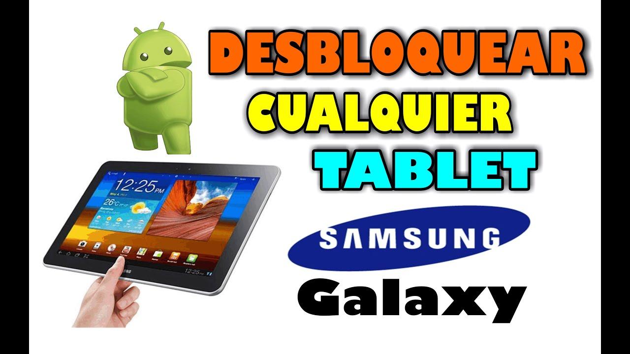 Como Desbloquear Tablet Samsung Galaxy Hard Reset Todos Los