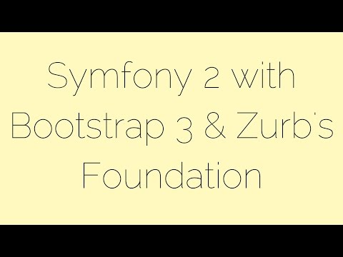 Symfony 2 with Bootstrap 3 and Zurb's Foundation