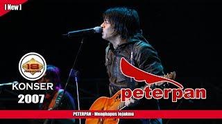 PETERPAN -  Menghapus Jejakmu (LIVE KONSER KEDIRI 2007)