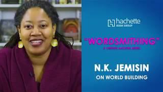 Wordsmithing: N.K. Jemisin On World Building