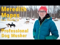 Meredith Mapes: Professional Dog Musher – University of Alaska Anchorage