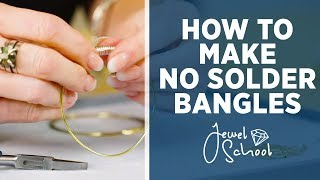 How to Make No Solder Bangles   Jewelry 101