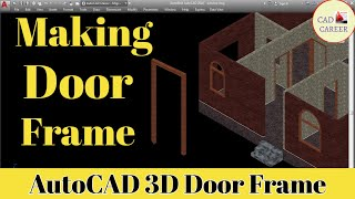 DOOR FRAME  Creating Door Frame in 3D Building House  How to create Door Frame in 3D