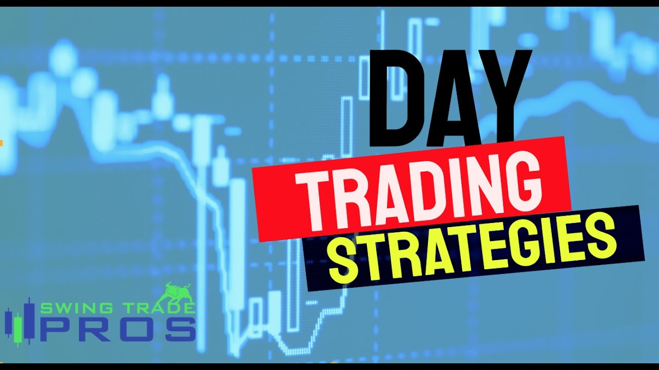 Day Trading Strategies For Beginners My Top 5