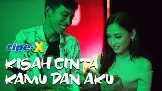 Download lagu Single Terbaru Tipe-X di album ke 8 | Tipe-X - Kisah Cinta Kamu Dan Aku (Official Music Video)