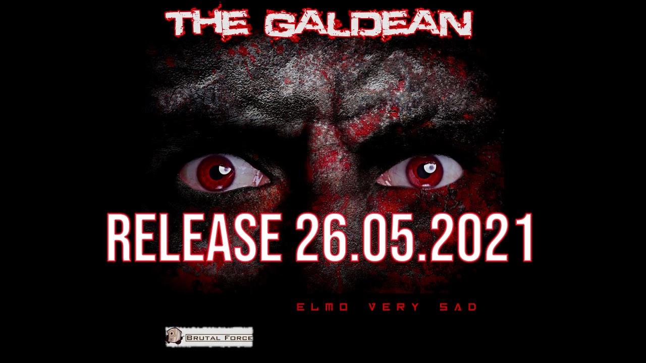 New release The Galdean - Elmo Very Sad EP