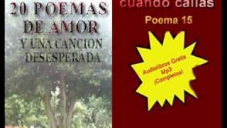 Me gustas cuando callas - Pablo Neruda - 20 Poemas de amor - Audiolibro - Videolibro - AlbaLearning