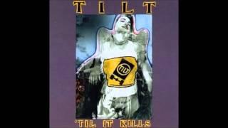Tilt -