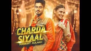 Download Hindi Video Songs - Live Charda Siyaal (Full Song) - Mankirt Aulakh | Latest Punjabi Songs 2016 | Speed Records