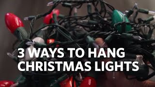 How To Hang Christmas Lights On Your House! 3 Different Ways