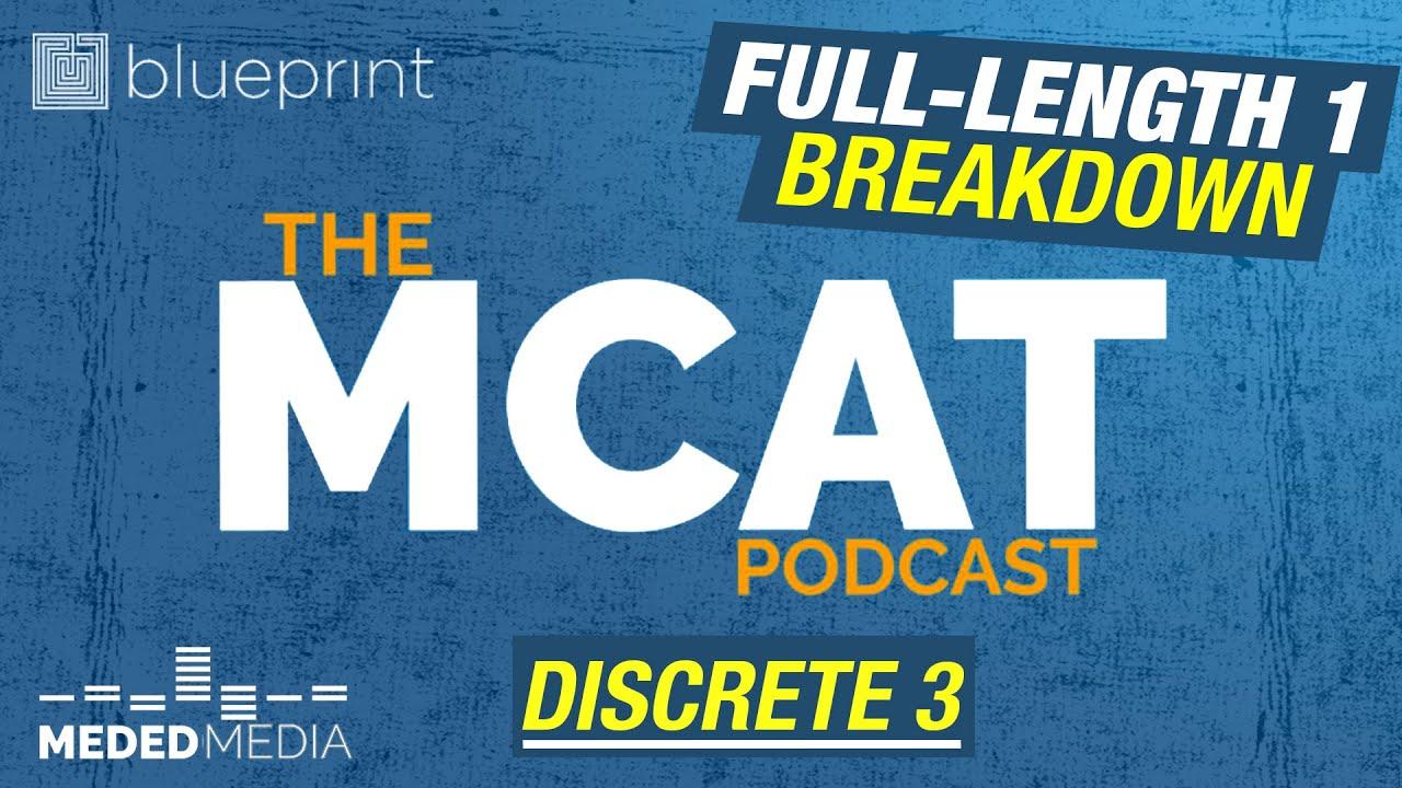 Blueprint MCAT Full-Length 1: Bio/Biochem Discrete 3 | The MCAT Podcast Ep. 221