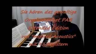O.Schmidt spielt Buxtehude Praeludium & Fuge D- auf PAB Extended Edition für Hauptwerk