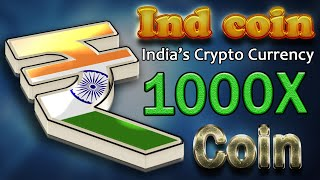 INDCOIN - INDIA'S CRYPTOCURRENCY | NEW 100X CRYPTO COIN | HOW TO BUY IND COIN