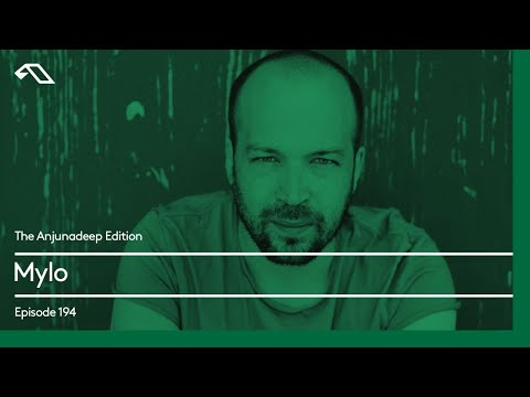 The Anjunadeep Edition 194 with Mylo