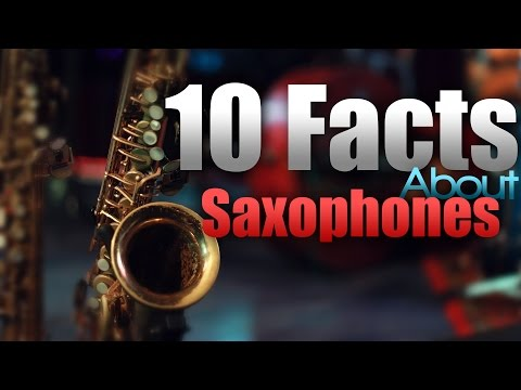 10 Facts About Saxophones!