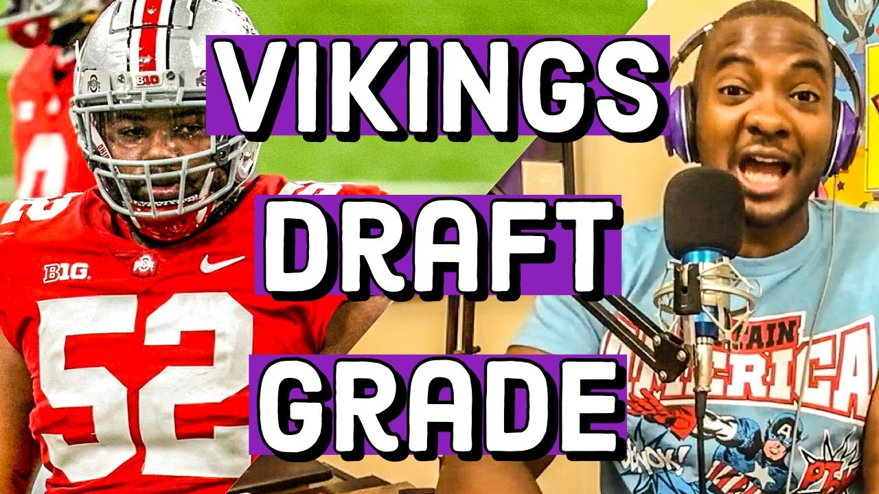 Vikings Draft Grade