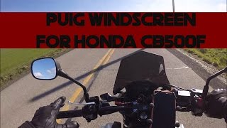 Puig 6437 Windscreen for Honda CB500F Review