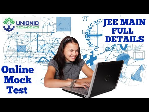 JEE Main Onine Mock Test -  Full Details Unioniq Techademics