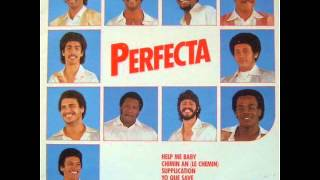 La Perfecta - Chimin an