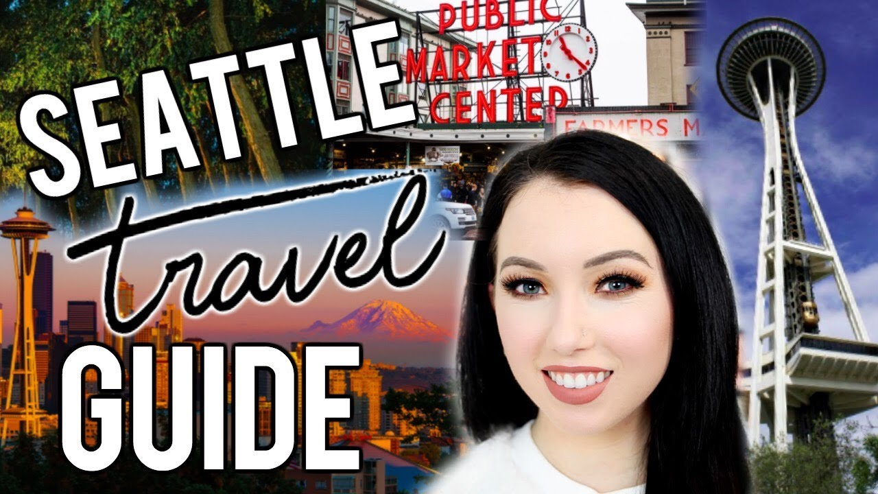 11e74eda61b SEATTLE TRAVEL GUIDE from a Local! Top Things to See, Eat & Do in ...