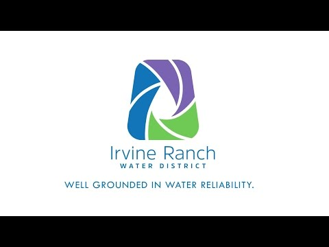 IRWD Well Grounded In Water Reliability