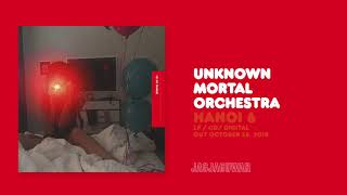 Unknown Mortal Orchestra - Hanoi 6 (Official Audio)