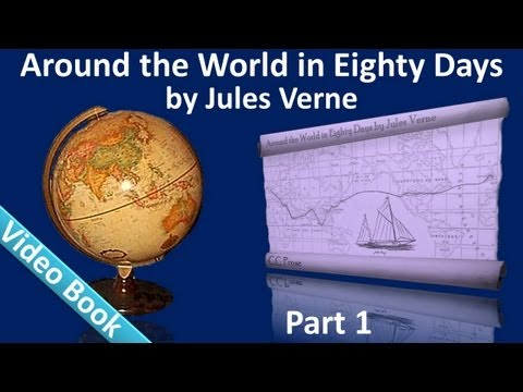 Part 1 - Around the World in 80 Days Audiobook by Jules Verne (Chs 01-14) streaming vf