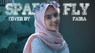 Download lagu SPARKS FLY - FAIRA (Cover Music Video)