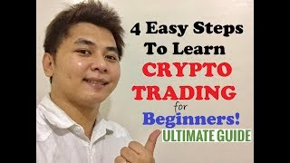 4 Easy Steps To Learn Crypto Trading - Ultimate Guide for Beginners (Tagalog)