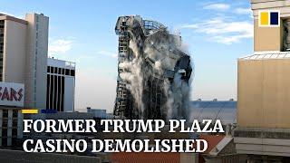 Former Trump Plaza casino demolished after falling into disrepair