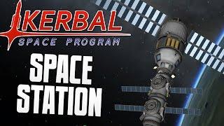 SPACE STATION - Kerbal Space Program (KSP)