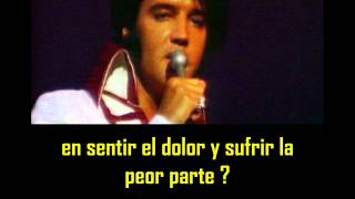 ELVIS PRESLEY -  Don´t cry daddy ( con subtitulos en español )  BEST SOUND