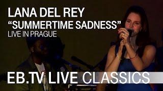 "LANA DEL REY ""Summertime Sadness"" // EB.TV Live Classics"