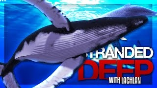 IT'S A WHALE! | Stranded Deep w/Lachlan #12