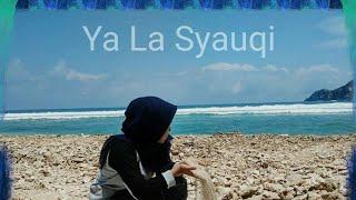 Ya La Syauqi (versi banjari)