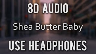 Ari Lennox, J. Cole - Shea Butter Baby | (8D Audio)