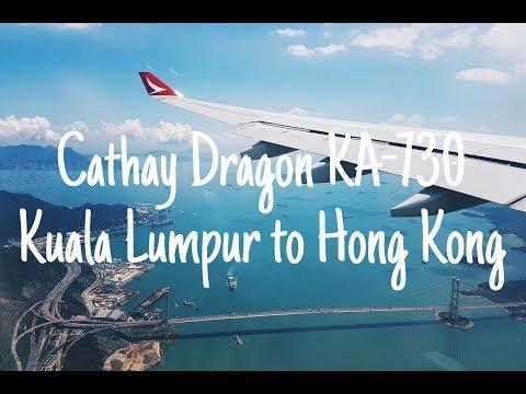 My Flight Experience #14 | Cathay Dragon - Kuala Lumpur (KUL) to Hong Kong (HKG) KA730