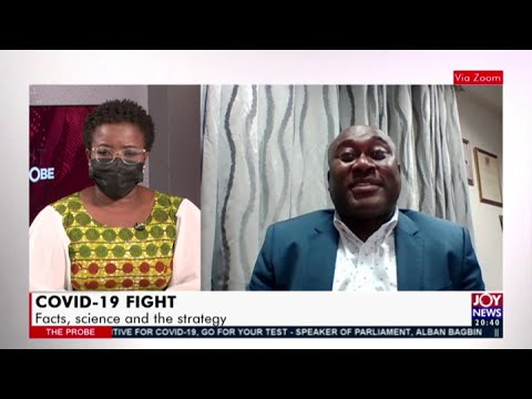 COVID 19 Fight: Facts, Science and the Strategy – The Probe on JoyNews (31-1-21)