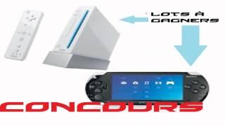 -Spécial- Concours PSP et Wii à gagner [HD] (FR)